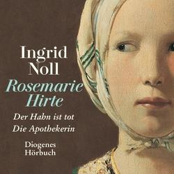 Die Rosemarie-Hirte-Romane von Jost,  Silvia, Noll,  Ingrid