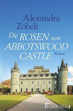 Die Rosen von Abbotswood Castle von Zöbeli,  Alexandra