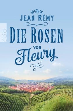 Die Rosen von Fleury von Rémy,  Jean