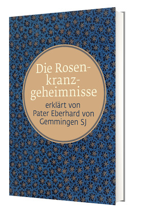 Die Rosenkranzgeheimnisse von von Gemmingen,  P. Eberhard