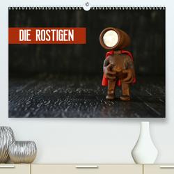 Die Rostigen (Premium, hochwertiger DIN A2 Wandkalender 2021, Kunstdruck in Hochglanz) von Kanthak,  Michaela