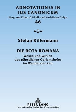 Die Rota Romana von Killermann,  Stefan