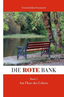 Die rote Bank von Emmrich,  Friedrich-Karl