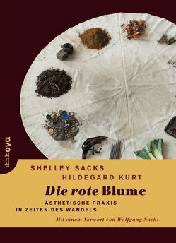 Die rote Blume von Kurt,  Hildegard, Sachs,  Wolfgang, Sacks,  Shelley