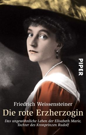 Die rote Erzherzogin von Weissensteiner,  Friedrich