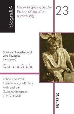 Die rote Gräfin von Blumesberger,  Susanne, Thunecke,  Jörg