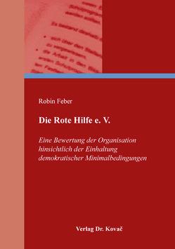 Die Rote Hilfe e. V. von Feber,  Robin
