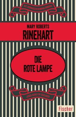 Die rote Lampe von Rinehart,  Mary Roberts