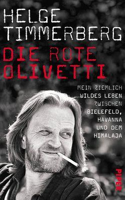Die rote Olivetti von Timmerberg,  Helge