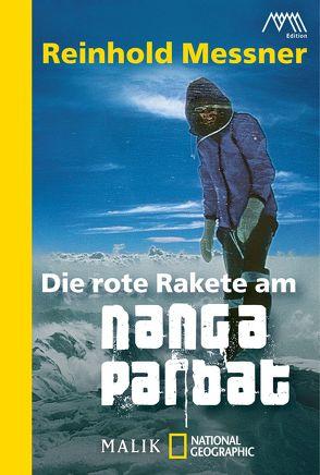 Die rote Rakete am Nanga Parbat von Messner,  Reinhold