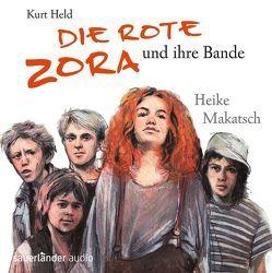 Die Rote Zora und ihre Bande von Held,  Kurt, Kauffels,  Dirk, Lorenz,  Karin, Makatsch,  Heike, Treyz,  Jürgen