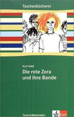 Die rote Zora und ihre Bande von Held,  Kurt, Pech,  Klaus U
