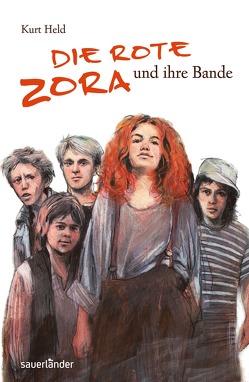 Die rote Zora und ihre Bande von Held,  Kurt, Lauströer,  Jonas