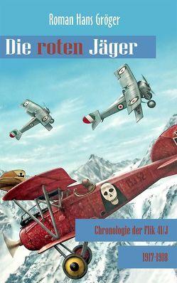 Die roten Jäger von Gröger,  Roman Hans