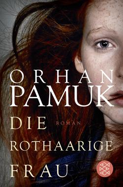 Die rothaarige Frau von Meier,  Gerhard, Pamuk,  Orhan