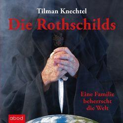 Die Rothschilds von Böker,  Markus, Knechtel,  Tilman