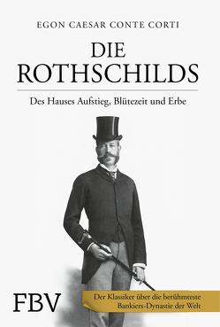 Die Rothschilds von Conte Corti,  Egon Caesar