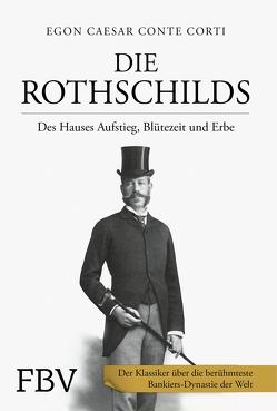 Die Rothschilds von Corti,  Egon Caesar Conte