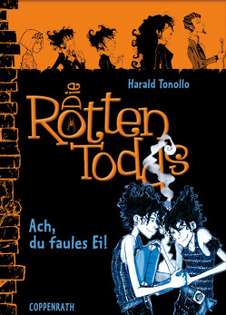 Die Rottentodds – Band 3 von Miller,  Carla, Tonollo,  Harald