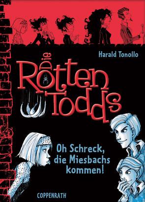 Die Rottentodds – Band 5 von Miller,  Carla, Tonollo,  Harald