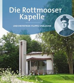 Die Rottmooser Kapelle von Müller,  Doris, Teine,  Carl