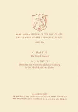 Die Royal Society. Probleme der wissenschaftlichen Forschung in der Südafrikanischen Union von Martin,  C.