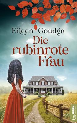 Die rubinrote Frau von Goudge,  Eileen, Reichart-Schmitz,  Gabi