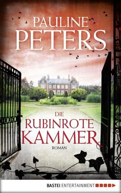 Die rubinrote Kammer von Peters,  Pauline