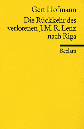 Die Rückkehr des Jakob Michael Reinhold Lenz nach Riga von Hofmann,  Gert