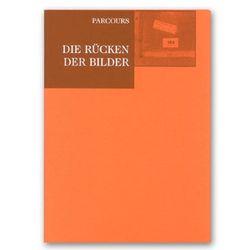 Die Rücken der Bilder von Haug,  Ute, Schneede,  Uwe M.