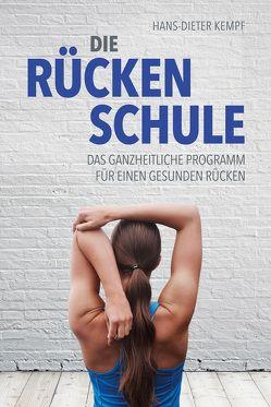 Die Rückenschule von Kempf,  Hans-Dieter