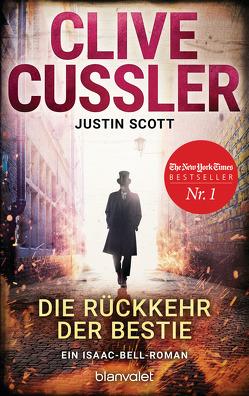 Die Rückkehr der Bestie von Cussler,  Clive, Kubiak,  Michael, Scott,  Justin