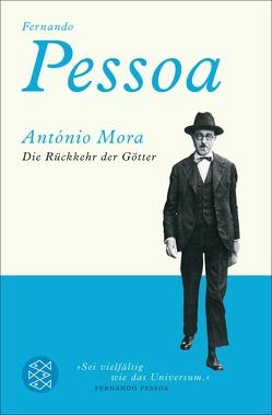 Die Rückkehr der Götter von Dix,  Steffen, Mora,  António, Pessoa,  Fernando