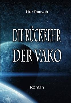 Die Rückkehr der Vako von Raasch,  Ute