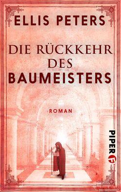 Die Rückkehr des Baumeisters von Bieger,  Marcel, Peters,  Ellis, Röhl,  Barbara