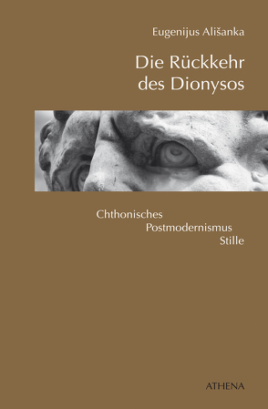 Die Rückkehr des Dionysos von Alisanka,  Eugenijus, Berthel,  Klaus;Roduner,  Markus