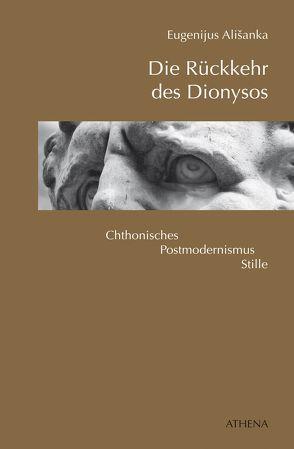 Die Rückkehr des Dionysos von Alisanka,  Eugenijus, Berthel,  Klaus, Roduner,  Markus