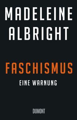 Die Rückkehr des Faschismus von Albright,  Madeleine, Jendricke,  Bernhard, Wollermann,  Thomas