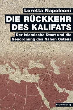 Die Rückkehr des Kalifats von Napoleoni,  Loretta, Stäuber,  Peter