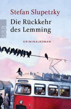 Die Rückkehr des Lemming von Slupetzky,  Stefan