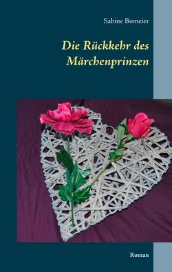 Die Rückkehr des Märchenprinzen von Bomeier,  Sabine