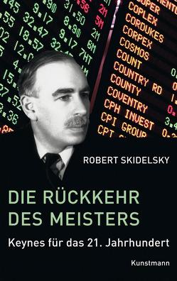 Die Rückkehr des Meisters von Pfeiffer,  Thomas, Skidelsky,  Robert