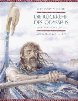 Die Rückkehr des Odysseus von Borne,  Astrid von dem, Lee,  Alan, Sutcliff,  Rosemary