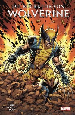 Die Rückkehr von Wolverine von McNiven,  Steve, Soule,  Charles
