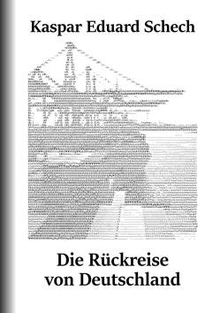 Die Rückreise von Deutschland von Schech,  Kaspar Eduard