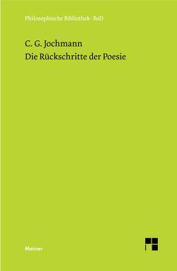 Die Rückschritte der Poesie von Jochmann,  Carl G, Kronauer,  Ulrich