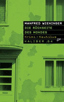 Die Rückseite des Mondes von Wieninger,  Manfred