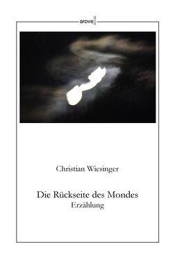 Die Rückseite des Mondes von Wiesinger,  Christian