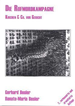 Die Rufmordkampagne von Besier,  Gerhard, Besier,  Renate M
