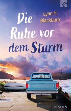 Die Ruhe vor dem Sturm von Blackburn,  Lynn H.